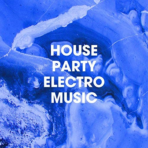 Electro, Good Vibes & Electronica House