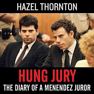 Hung Jury: The Diary of a Menendez Juror audiobook cover art