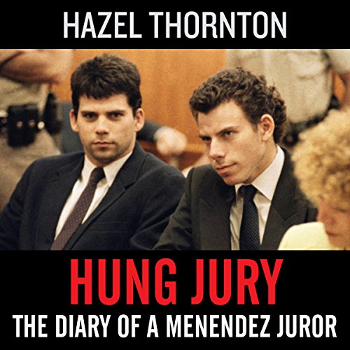 Hung Jury: The Diary of a Menendez Juror audiobook cover art