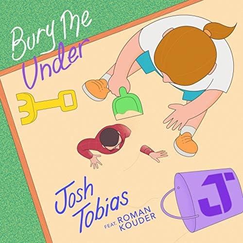 Josh Tobias feat. Roman Kouder