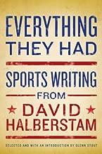 Everything They Had: Sports Writing from David Halberstam