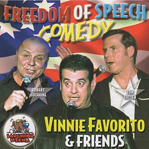 Vinnie Favorito & Robert Duchaine