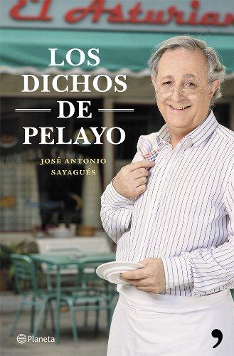 Los dichos de Pelayo