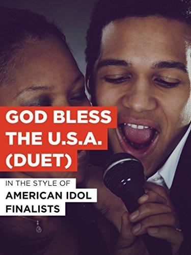"""God Bless The U.S.A. (Duet) im Stil von """"American Idol Finalists"""""""