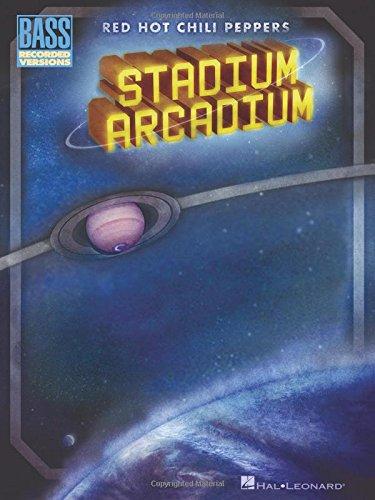 Red Hot Chili Peppers: Stadium Arcadium (Bass Guitar Tab) Btab Book: Noten, Grifftabelle für Bass-Gitarre (Bass Recorded Versions)