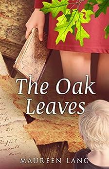 The Oak Leaves by [Maureen Lang]