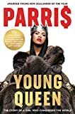 YOUNG QUEEN: The story of a girl who conquered the world (English Edition)