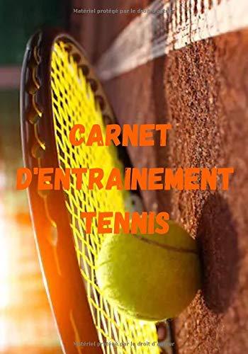 Carnet d'entrainement tennis: Grille à compléter | 7x10 pouces, 100 pages | Idéal pour noter ses entraînements de tennis