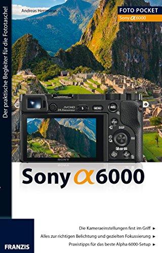 Foto Pocket Sony Alpha 6000 (German Edition)