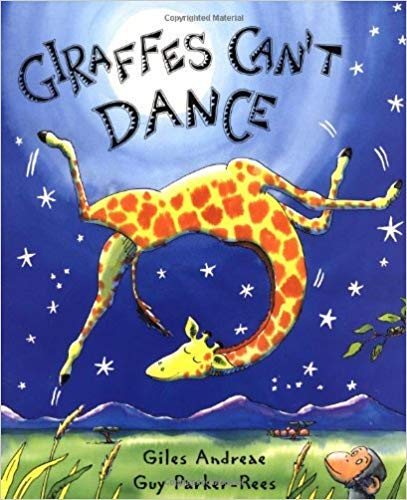 Giraffes Can't Dance (Paperback Book) by Giles Andreae