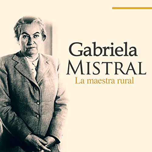 Gabriela Mistral [Spanish Edition] audiobook cover art