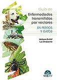 Guía de enfermedades Transmitidas Por Vectores en perros y gatos - Libros De veterinaria - Editorial Servet