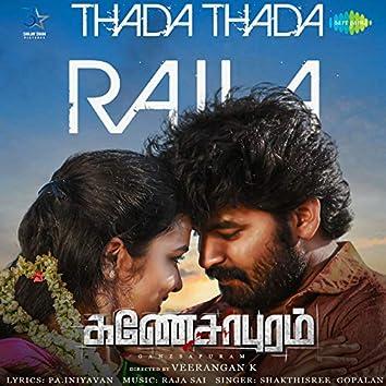 "Thada Thada Raila (From ""Ganesapuram"") - Single"