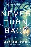Image of Never Turn Back: A Novel