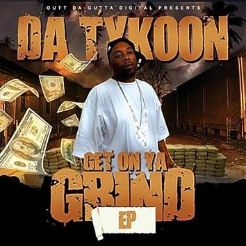 Get On Ya Grind EP