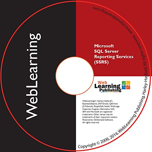 Microsoft SQL Server Reporting Services: Reporting Fundamentals Self Study Computer Based Training - CBT
