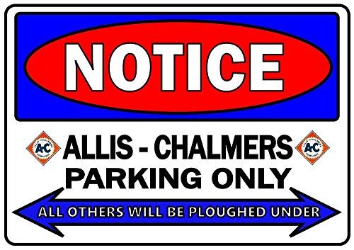PotteLove Vintage Aluminum Allis Chalmers Parking Only Metal Sign Notice Classic B Wc Ed Tractor Plaque for Garage Man Cave Home Decor 8