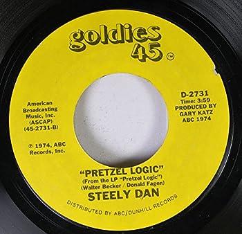 STEELY DAN 45 RPM PRETZEL LOGIC / RIKKI DON T LOSE THAT NUMBER