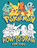 How to Draw Pokemon for Kids: Learn to Draw Your Favourite Pokemon Go Characters (Unofficial)