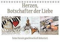 Herzen, Botschafter der Liebe (Tischkalender 2022 DIN A5 quer): Feine Herzen geschmackvoll dekoriert. (Monatskalender, 14 Seiten )