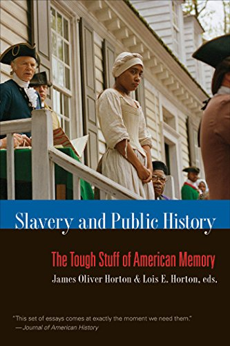 Slavery and Public History: The Tough Stuff of American...