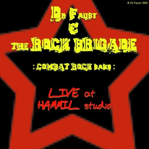 Dr. Faust & The Rock Brigade