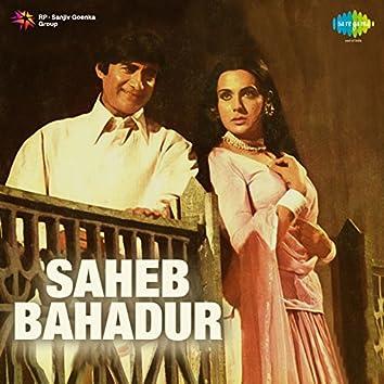 Saheb Bahadur (Original Motion Picture Soundtrack)