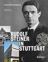 Rudolf Steiner in Stuttgart