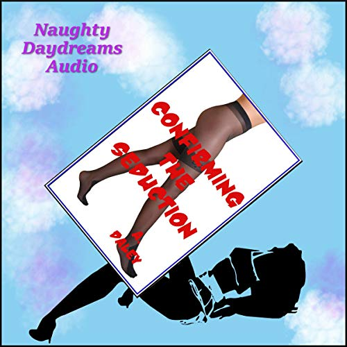 Confirming the Seduction audiobook cover art