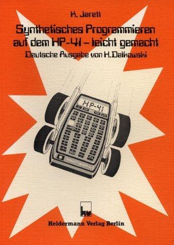 Synthetisches Programmieren auf dem HP-41 - leicht gemacht