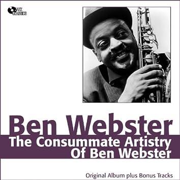 The Consummate Artistry of Ben Webster (Original Album plus Bonus Track)