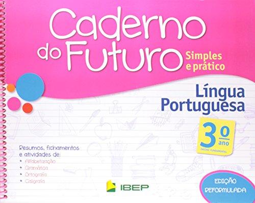 Caderno do Futuro. Língua Portuguesa. 3º Ano