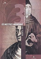 Os Mestres Medievais