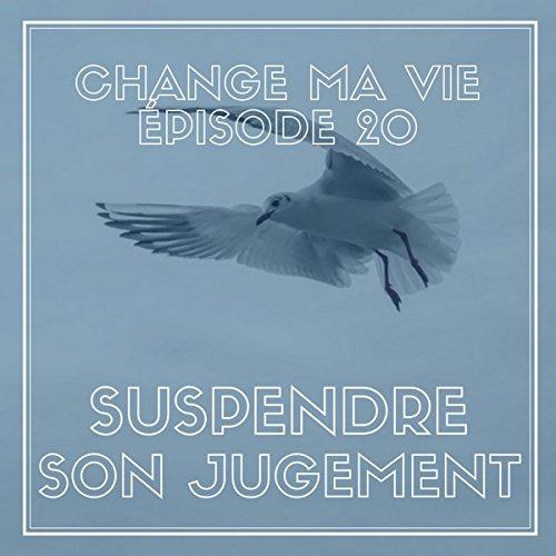 Suspendre son jugement audiobook cover art