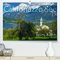 Caldonazzo See (Premium, hochwertiger DIN A2 Wandkalender 2022, Kunstdruck in Hochglanz): Der Caldonazzosee in der Valsugana, ist der groesste See im Trentino, da der Gardasee nicht vollstaendig auf Trentiner Boden liegt. (Monatskalender, 14 Seiten )