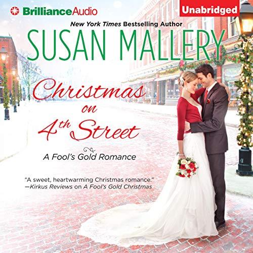 Christmas on 4th Street: A Fool's Gold Romance, Book 12.5