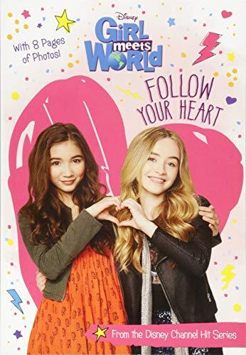 Girl Meets World Follow Your Heart