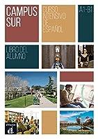 Campus Sur: Libro del alumno (A1-B1) + anexo de comprension auditiva
