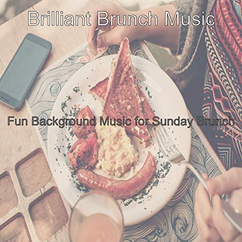 Brilliant Brunch Music