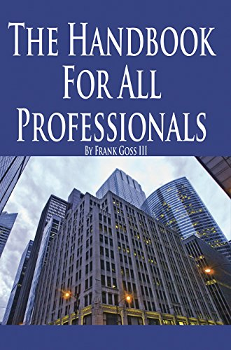 The Handbook for All Professionals