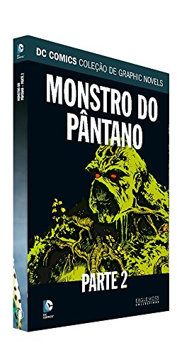 Monstro do Pântano. Parte 2 - Dc Graphic Novels. 67