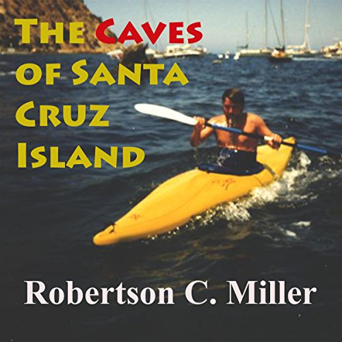 The Caves of Santa Cruz Island audiobook cover art