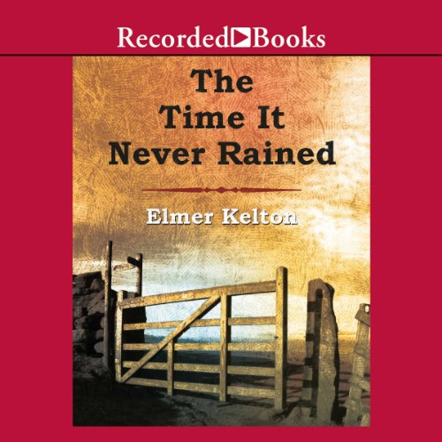 The Time It Never Rained audiobook cover art