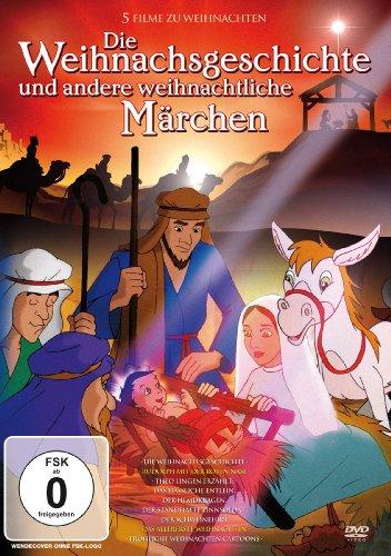 Die Weihnachtsgeschichte Und Andere Weihnachtliche Geschichten