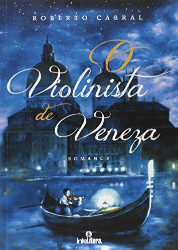 o violonista de veneza