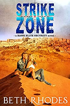 Strike Zone (Hawk Elite Security Book 3) by [Beth Rhodes]