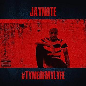 #TymeOfMyLyfe