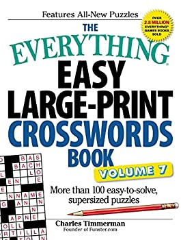 The Everything Easy Large-Print Crosswords Book Volume 7  More Than 100 Easy-to-solve Supersized Puzzles