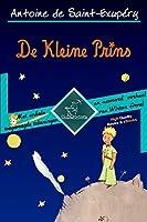 De Kleine Prins (70ste Uitgave van de Verjaardag - Onverkort met Grote Illustraties): Complete uitgave met enkele...