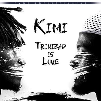 Trinibad Is Love